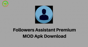 Followers Assistant Premium MOD Apk Download