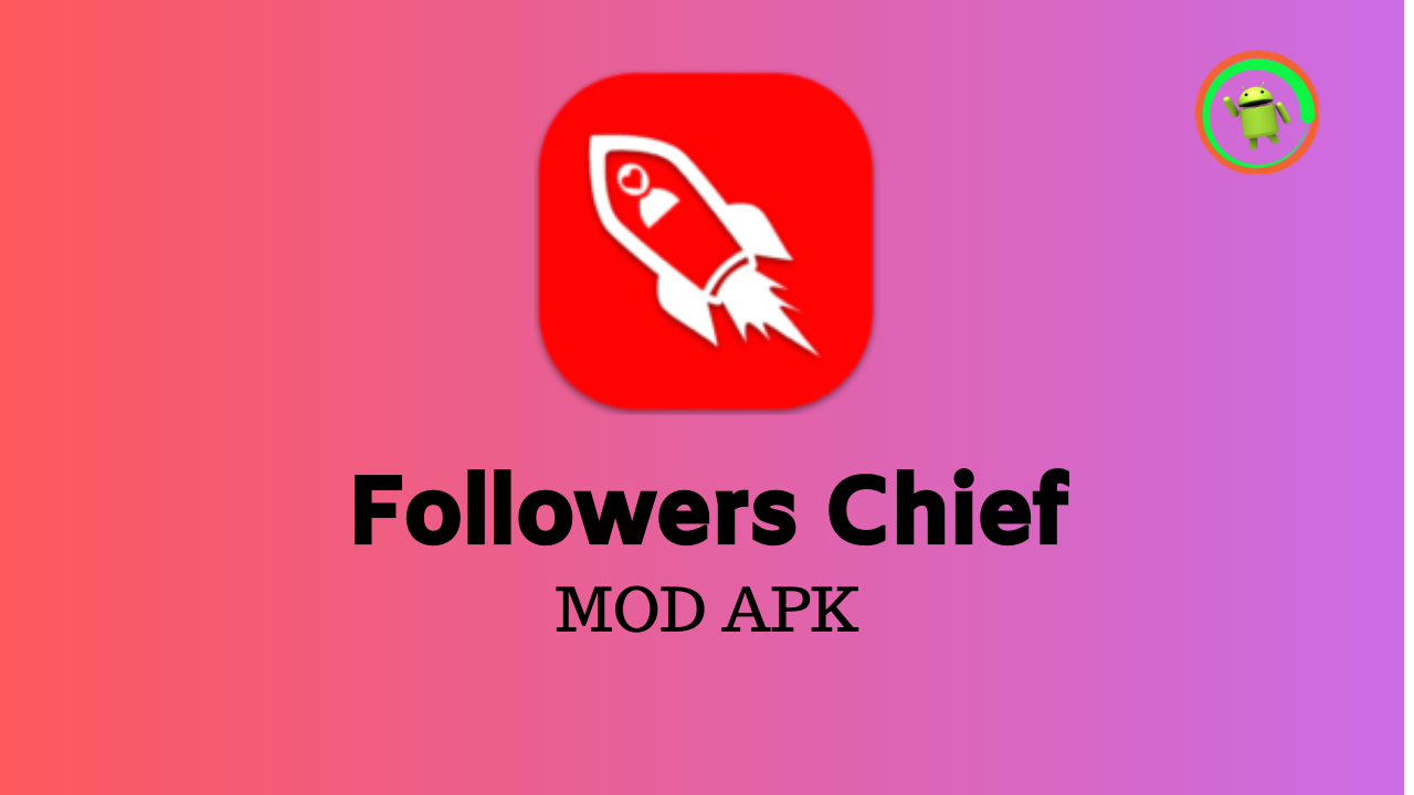 Followers Chief Mod APK