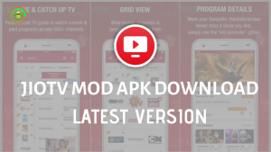 JIOTV MOD APK DOWNLOAD LATEST VERSION