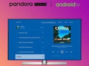 pandora-android-tv-unlimited skips