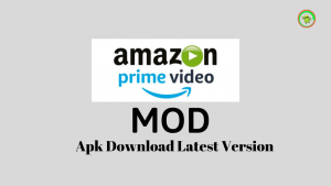 Amazon Prime Video MOD Apk Download