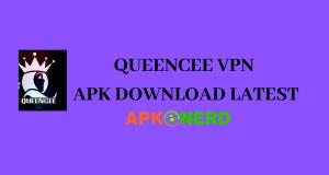 QUEENCEE VPN APK DOWNLOAD LATEST