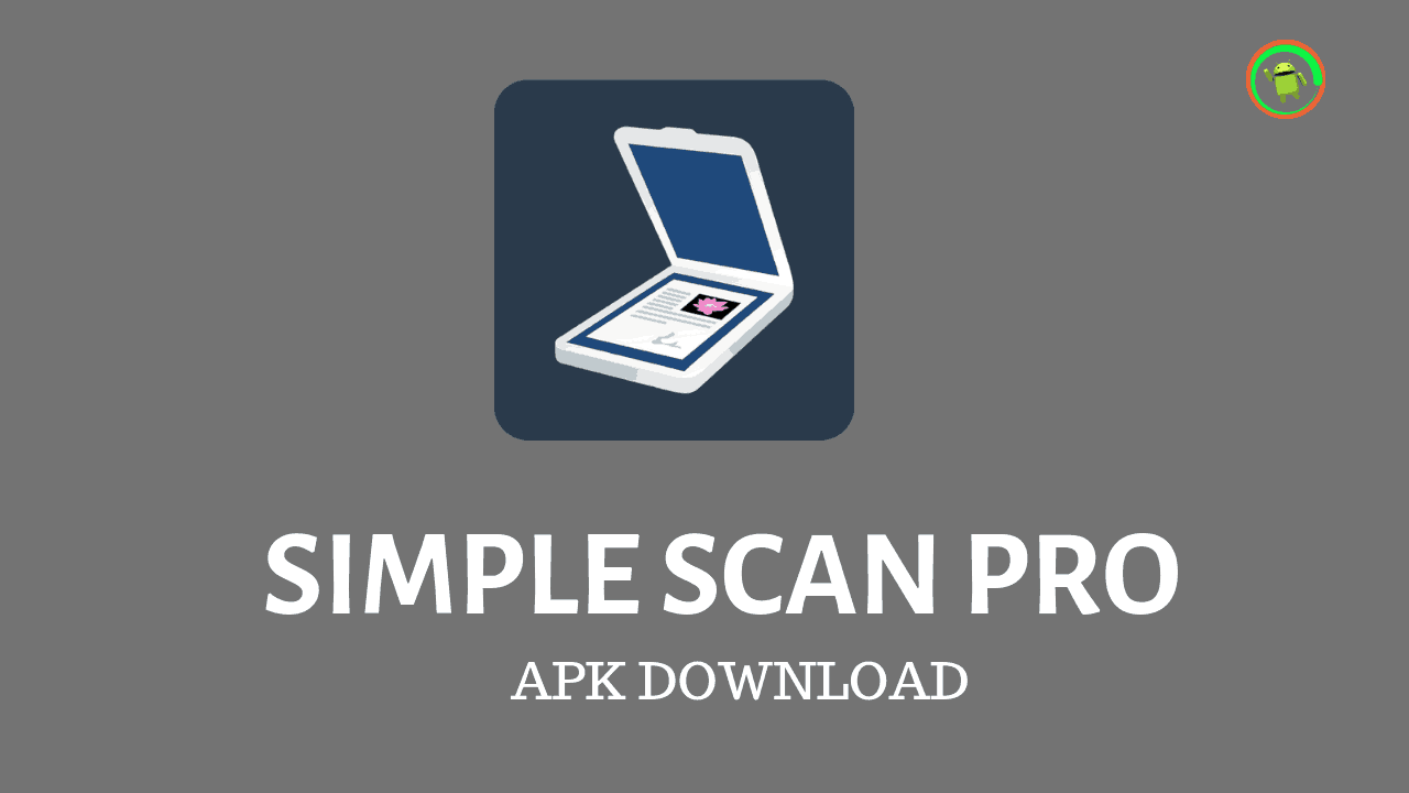 Simple Scan Pro Apk - [Free] PDF Scanner For Android – ApkNerd