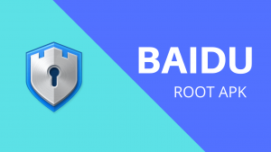 Baidu Root Apk Download [English] Latest Version
