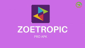 Zoetropic Pro Apk Download [Latest Version]