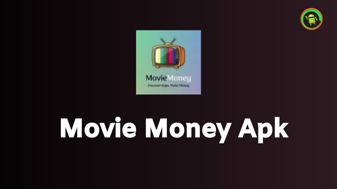 Movie Money Apk